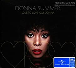 Donna Summer: Love To Love You Donna Remix