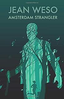 Amsterdam Strangler (A Rinus Rompa Novel)