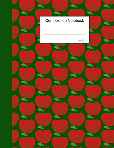Composition Notebook Apple: College Ruled Journal to write...