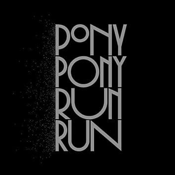 You Need Pony Pony Run Run (Bonus Version)