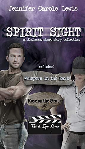 Spirit Sight: A Lalassu Short Story Collection (Spirit Sight Short Stories)