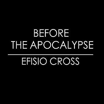 Before the Apocalypse
