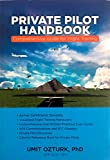 Private Pilot Handbook- All in One. Comprehensive Guide for Oral-Written-Practical Exam