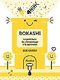 Bokashi - Le petit livre du compostage à la japonaise