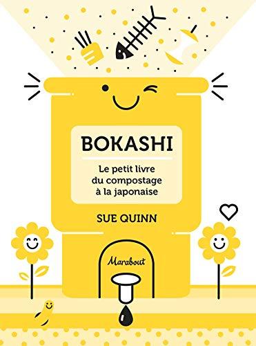 Bokashi : le petit livre du compostage à la japonaise: Le petit livre du compostage à la japonaise
