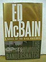 The Frumious Bandersnatch by Ed McBain 2004 HB/DJ *Signed First Printing*