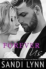Forever Us (Forever Trilogy Book 3)