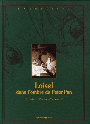 Loisel, dans l'ombre de Peter Pan