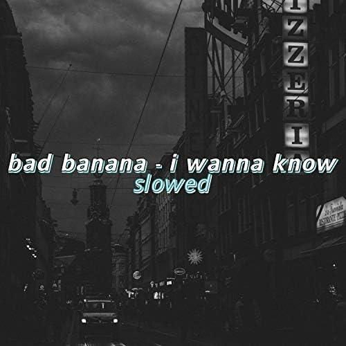 Bad Banana