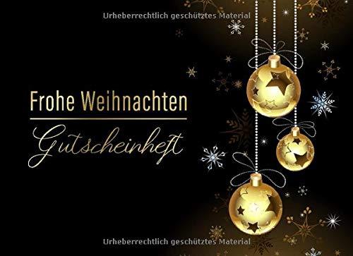 Frohe Weihnachten Gutscheinheft: Blanko Gutscheinbuch zum selbst ausfüllen • Geschenk für Partner, Schwester, Mama, Papa, Oma, Opa oder für die Kinder ... Gutscheine zum Ausschneiden mit Hilfslinien