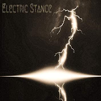 Electric Stance