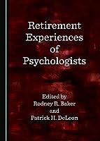 Retirement Experiences of Psychologists