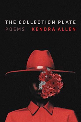 Amazon.com: The Collection Plate: Poems eBook: Allen, Kendra: Kindle Store
