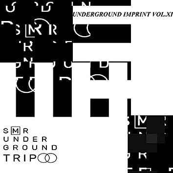 UndergrounD TriP Vol.XI
