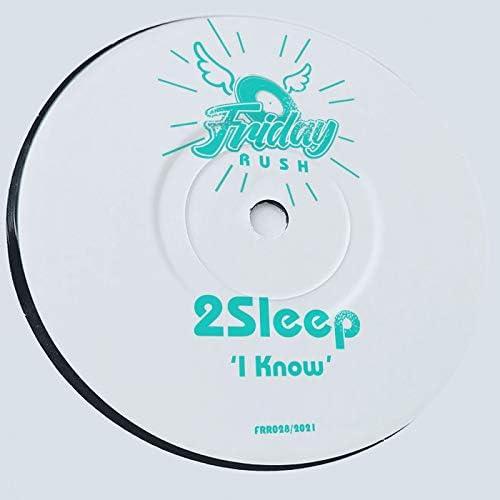 2Sleep