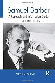 Samuel Barber: A Research and Information Guide