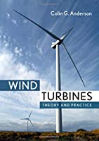 Wind Turbines: Theory and Practice