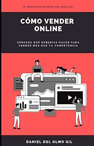 Cómo Vender Online: Aprende que deberías hacer para vender más que tu competencia