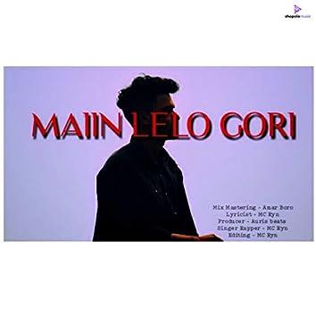 Maain Lelo Gori