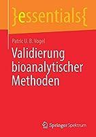 Validierung bioanalytischer Methoden (essentials)