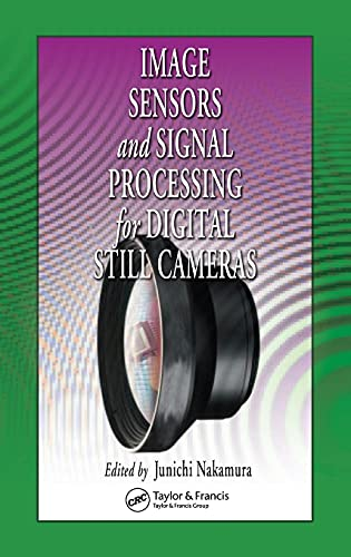 Compare Textbook Prices for Image Sensors and Signal Processing for Digital Still Cameras Optical Science and Engineering 1 Edition ISBN 9780849335457 by Nakamura, Junichi