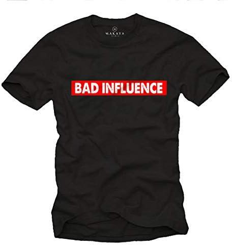MAKAYA Camiseta con Frases graciosas - Bad Influence - T-Shirt Divertidas Hombre