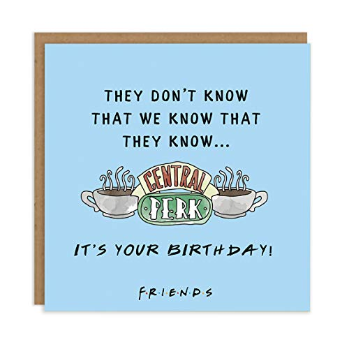 Friends TV Show Birthday Card - Monica Gellar'They Don't Know That We Know...