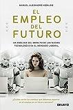 El empleo del futuro: Un análisis del impacto de las nuevas tecnologías en el mercado laboral