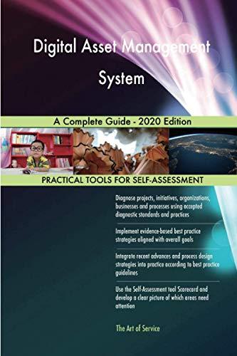 Digital Asset Management System A Complete Guide - 2020 Edition