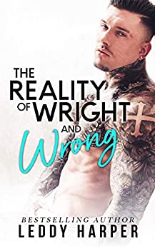 The Reality of Wright and Wrong by [Leddy Harper]