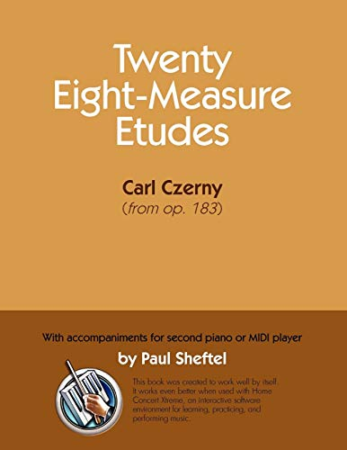 Twenty Eight-Measure Etudes [Of] Carl Czerny: With Accompaniments for Second Piano or MIDI Player