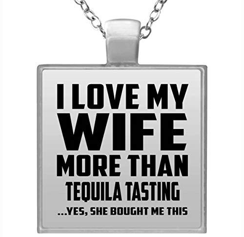 I Love My Wife More Than Tequila Tasting - Square Necklace Halskette Quadrat Versilberter Anhänger - Geschenk zum Geburtstag Jahrestag Muttertag Vatertag