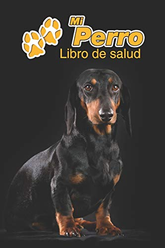 Mi Perro Libro de salud: Teckel pelo corto | 109 páginas 15cm...