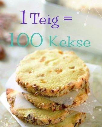 1 Teig = 100 Kekse
