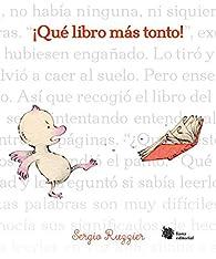 ¡Qué libro más tonto! par Sergio Ruzzier