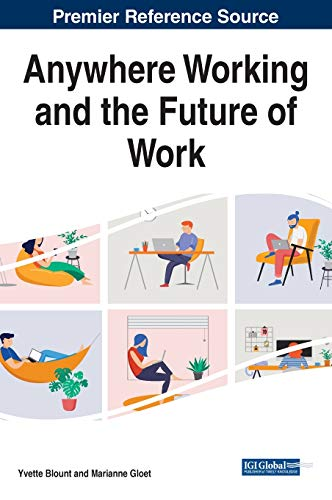 Compare Textbook Prices for Anywhere Working and the Future of Work Advances in Human Resources Management and Organizational Development Ahrmod 1 Edition ISBN 9781799841593 by Yvette Blount,Yvette Blount,Marianne Gloet