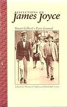 Reflections on James Joyce: Stuart Gilbert's Paris Journal (Harry Ransom Humanities Research Center Imprint Series)