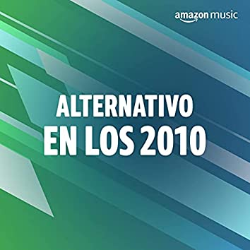 Alternativo en los 2010