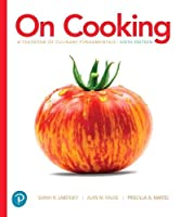 On Cooking: A Textbook of Culinary Fundamentals (What's New in Culinary & Hospitality)