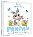 DISNEY - Mes Premières Histoires - Panpan cherche les oeufs de Pâques