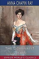 The Dominant Strain (Esprios Classics)