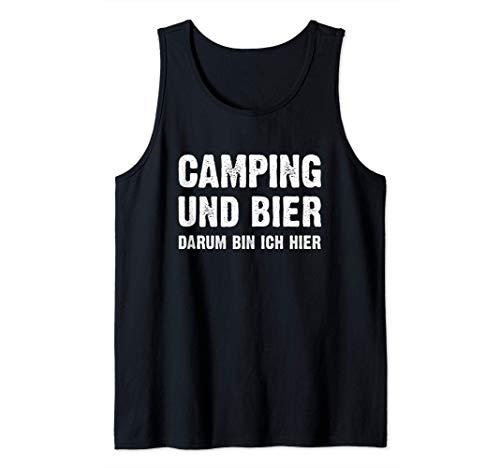 Camping und Bier darum bin ich hier - Camper Ostsee Nordsee Tank Top