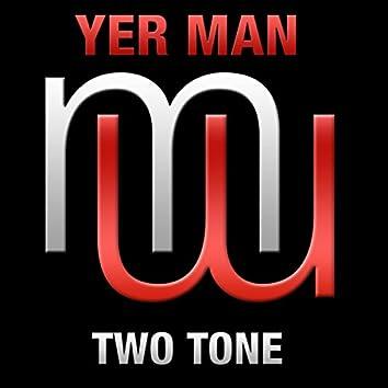 Two Tone (Radio Edit)