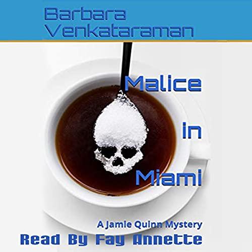 Malice in Miami Audiobook By Barbara Venkataraman cover art