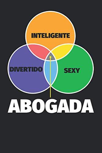 Cuaderno Líneas: Inteligente - divertido - sexy: Abogada