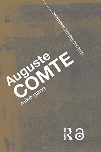 Auguste Comte (Key Sociologists)