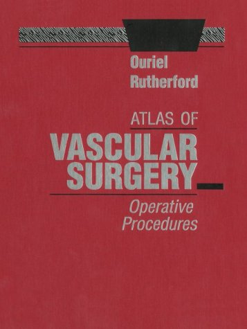 Atlas of Vascular Surgery: Operative Procedures