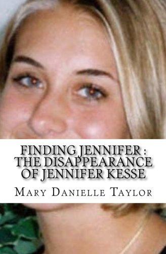 Finding Jennifer: The Disappearance of Jennifer Kesse