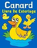 Canard livre de coloriage: Cahier de coloriage pour enfants de 2 à 8 ans, Designs amusants pour garçons et filles