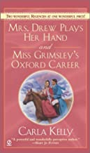 Mrs. Drew Plays Her Hand and Miss Grimsley's Oxford Career